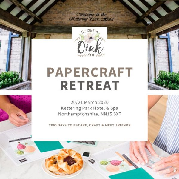 Papercraft Retreat at Kettering Park Hotel & Spa, Northampton. All Day and Overnight Crafting run by Mikaela Titheridge, UK Independent Stampin' Up! Demonstrator, The Crafty oINK Pen. Supplies available through my online store 24/7