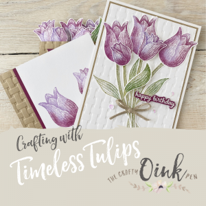 Papercrafting with Timeless Tulips in Huntingdon, Cambridgeshire by Mikaela Titheridge, UK Independent Stampin' Up! Demonstrator, The Crafty oINK Pen. Supplies available through my online store 24/7