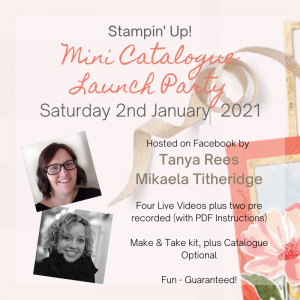 Stampin' Up! Mini Catalogue Launch Party Jan-Jun 2021 hosted by Tanya Rees and Mikaela Titheridge, UK Independent Stampin' Up! Demonstrator, The Crafty oINK Pen. Buy your Stampin' Up! Products through my online store 24/7. Use my Shopping Code at checkout for personal rewards from me. Can be found here on my Blog.