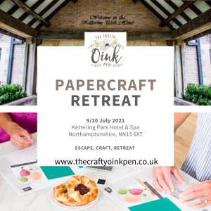 Advert for Overnight Retreat using Stampin' Up! Products in Northamptonshire, UK Hosted by The Crafty oINK Pen