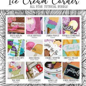 Sneek Peak of All Star Tutorial Bundle for May 2021 using Ice Cream Corner