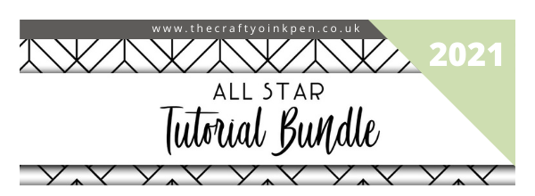 All Star Tutorial Bundles for 2021 from The Crafty oInk pen, UK Demo