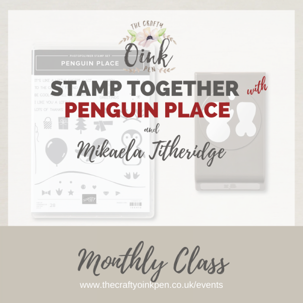 Papercraft Class using Penguin Place and Punch bundle
